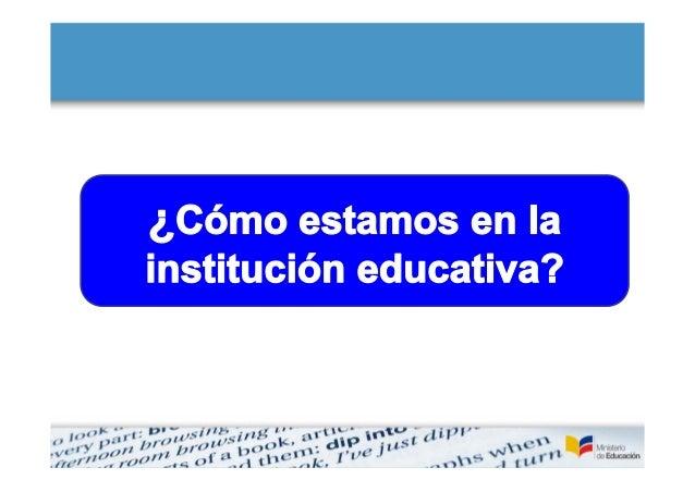 CONOCIMIENTO DEL   PROCESO DE AUTOEVALUACIÓNSOCIALIZACIÓN DEL    PREPARACIÓN PROCESO EN LA   COMUNIDAD               Y   E...