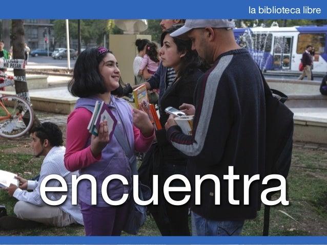 La Biblioteca Libre - Julio 2013 Slide 2