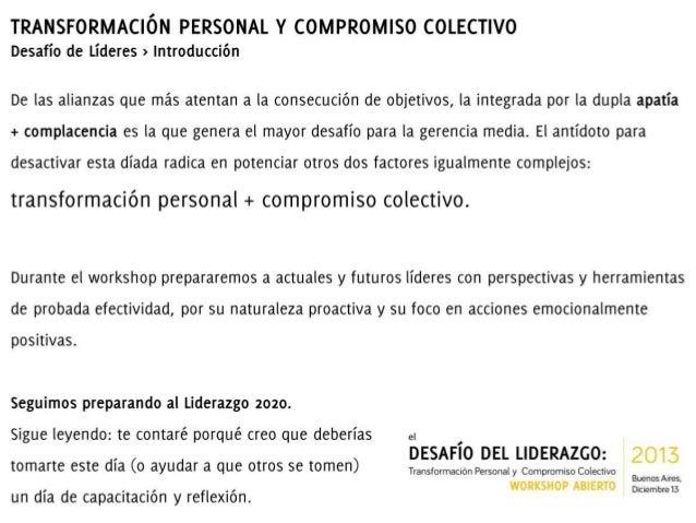 Workshop Abierto!   Transformación Personal y Compromiso Colectivo > Desafío de Líderes