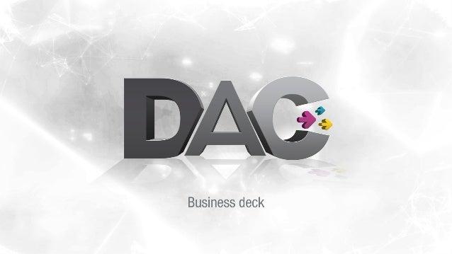 Quienes somos DAC nace de la unión de Dos al Cubo y Clickbunker, dos compañías conformadas por profesionales con más de 16...