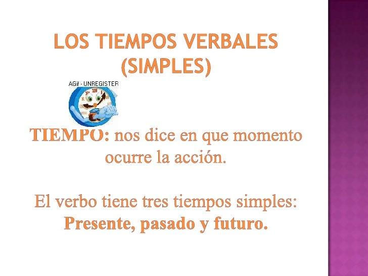 Tiempos simples del verbo Slide 2