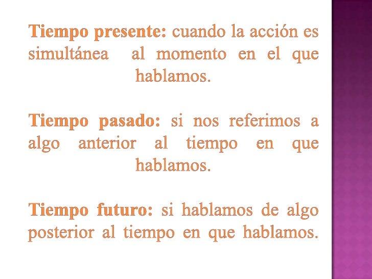 Tiempos simples del verbo Slide 3