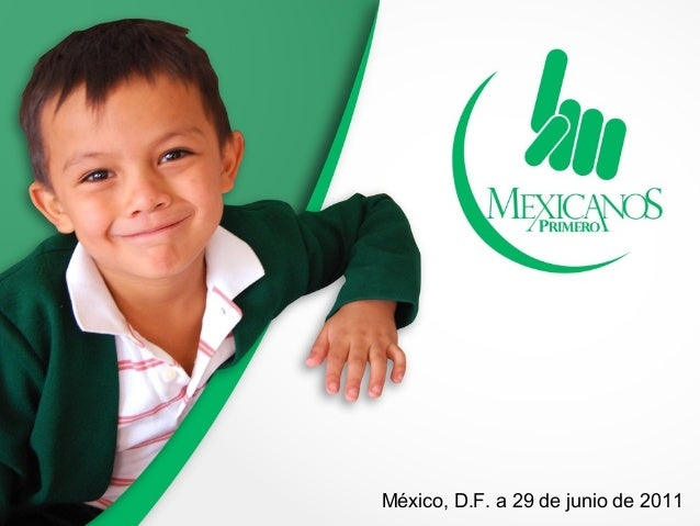 México, D.F. a 29 de junio de 2011