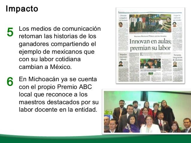 Impacto5   Los medios de comunicación    retoman las historias de los    ganadores compartiendo el    ejemplo de mexicanos...