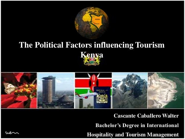 Cascante Caballero WalterBachelor's Degree in InternationalHospitality and Tourism ManagementThe Political Factors influen...