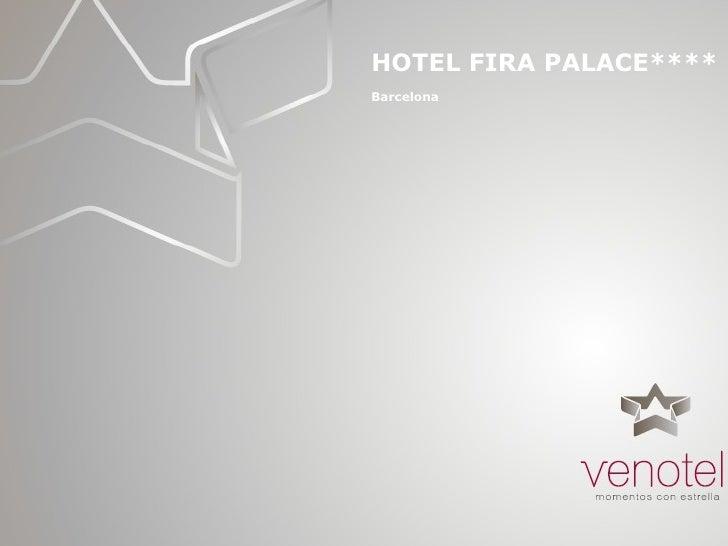 HOTEL FIRA PALACE**** Barcelona