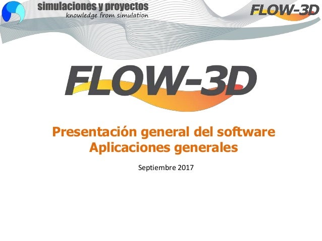 Presentación general del software Aplicaciones generales Septiembre 2017