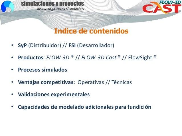 Presentacion FLOW3DCast_2017 Slide 2