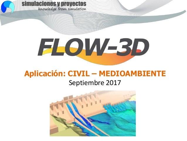 Aplicación: CIVIL – MEDIOAMBIENTE Septiembre 2017