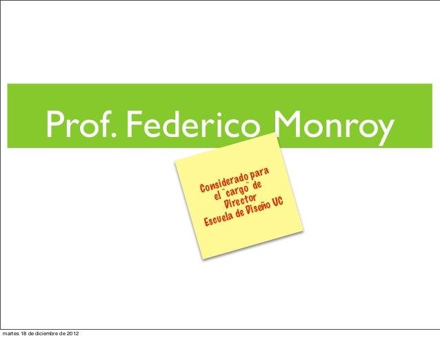 Prof. Federico Monroy                                                 o p a ra                                        i de...