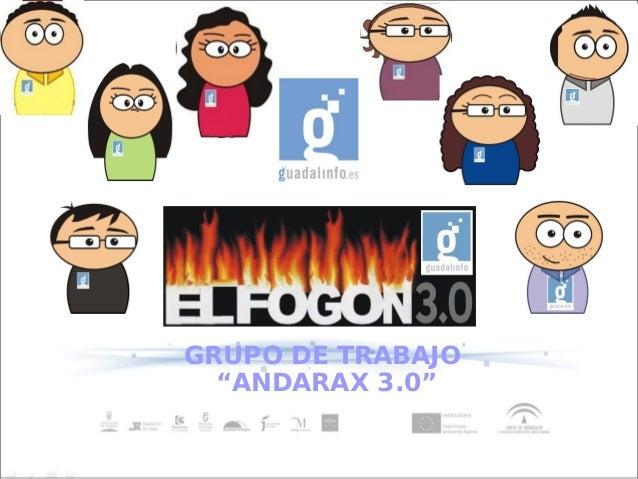 """GRUPO DE TRABAJO  """"ANDARAX 3.0"""""""