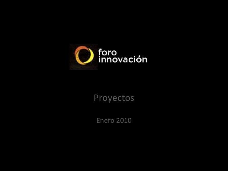 Proyectos   Enero 2010