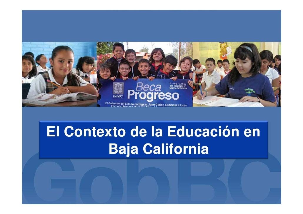 El Contexto de la Educación en        Baja California