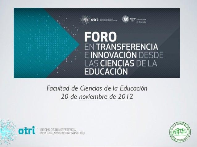 Facultad de Ciencias de la Educación     20 de noviembre de 2012                                       !
