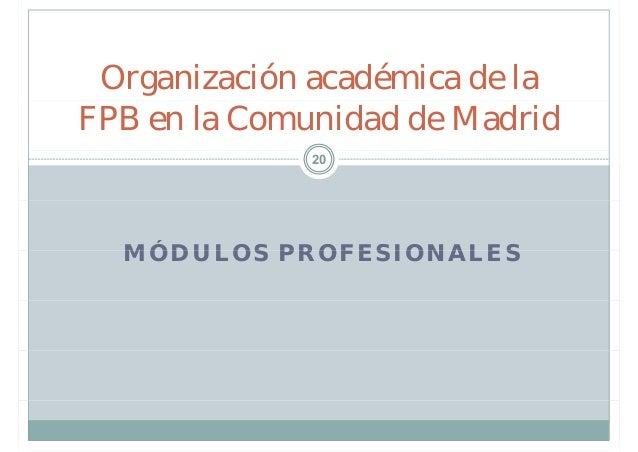 Fp b sica en la comunidad de madrid for Oficinas de la comunidad de madrid