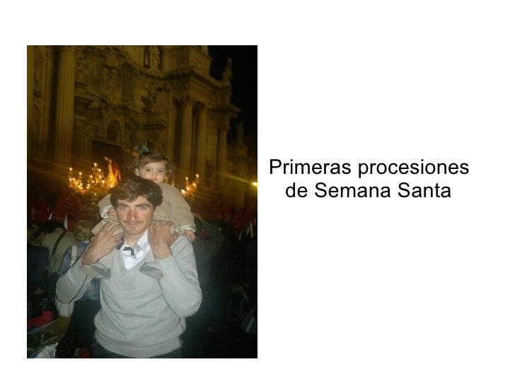 Primeras procesiones de Semana Santa