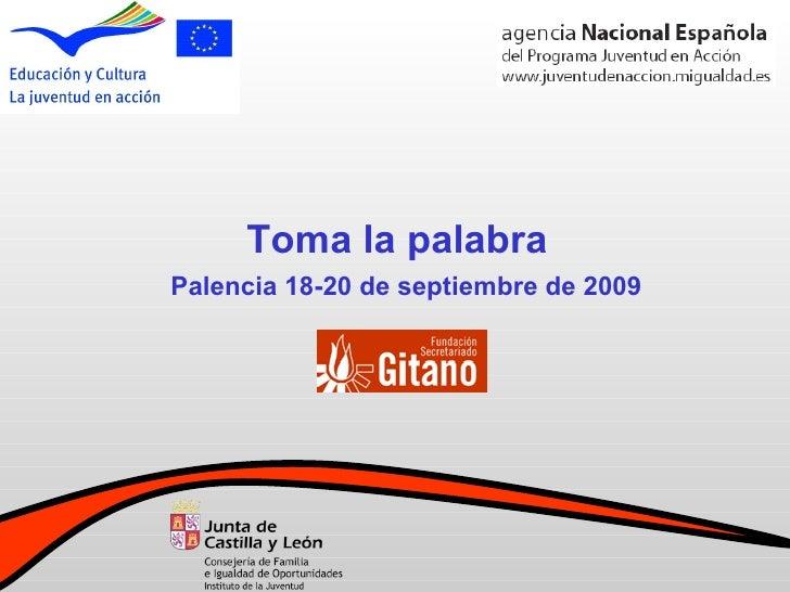 Toma la palabra Palencia 18-20 de septiembre de 2009
