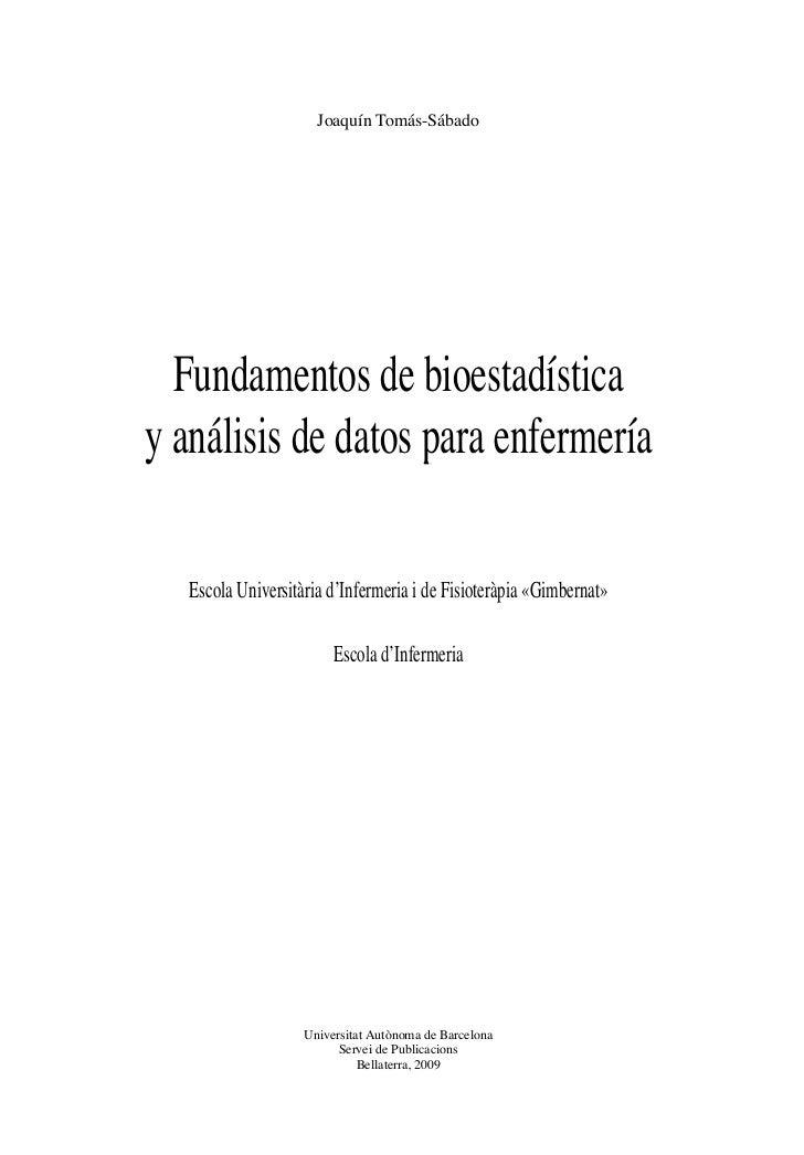 Joaquín Tomás-Sábado   Fundamentos de bioestadísticay Departament dede datosAudiovisual i de Publicitat  análisis Comunica...