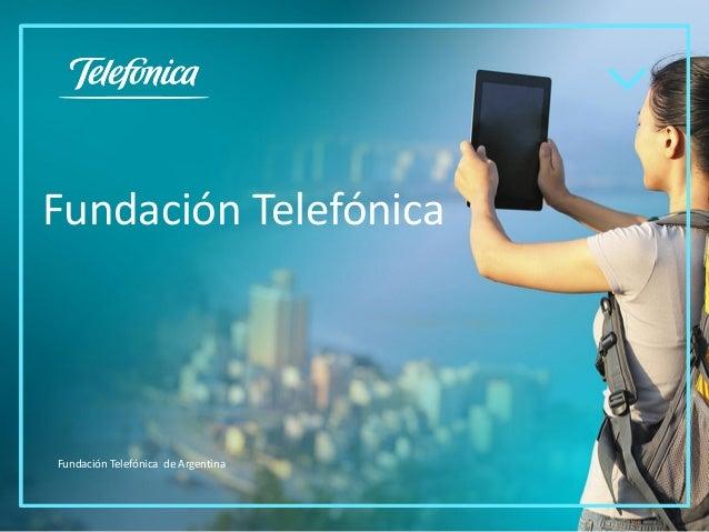Fundación Telefónica Fundación Telefónica de Argentina
