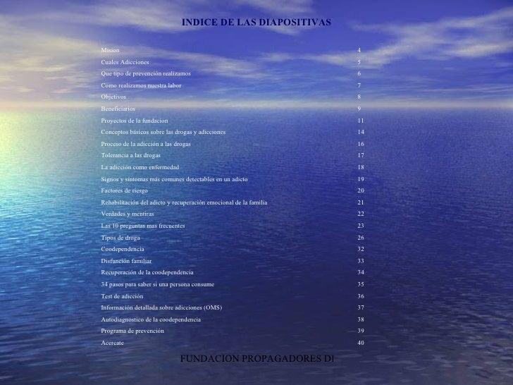 Mision 4 Cuales Adicciones  5 Que tipo de prevención realizamos 6 Como realizamos nuestra labor 7 Objetivos 8 Beneficiario...