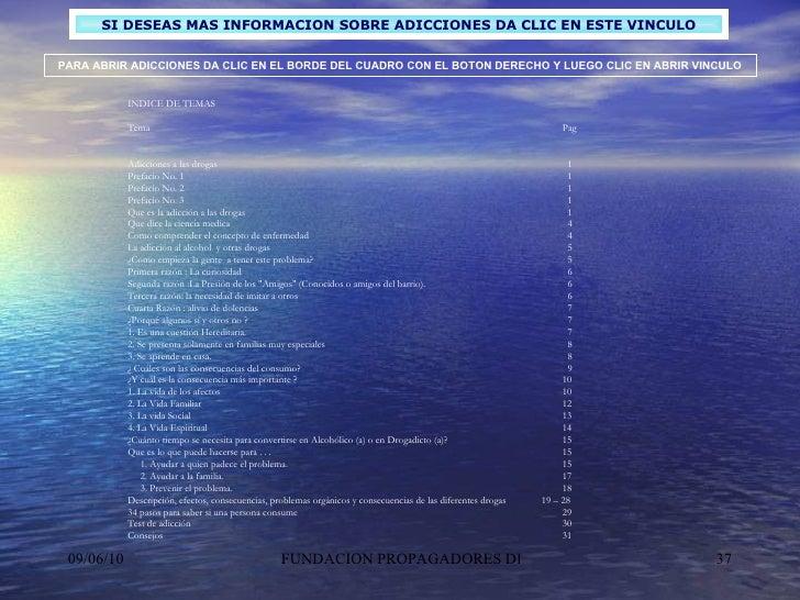 SI DESEAS MAS INFORMACION SOBRE ADICCIONES DA CLIC EN ESTE VINCULO INDICE DE TEMAS  Tema Pag   Adicciones a las drogas ...