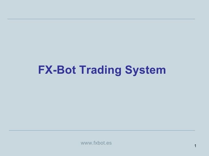 FX-Bot Trading System www.fxbot.es