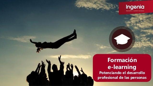 Formación e-learning Potenciando el desarrollo profesional de las personas