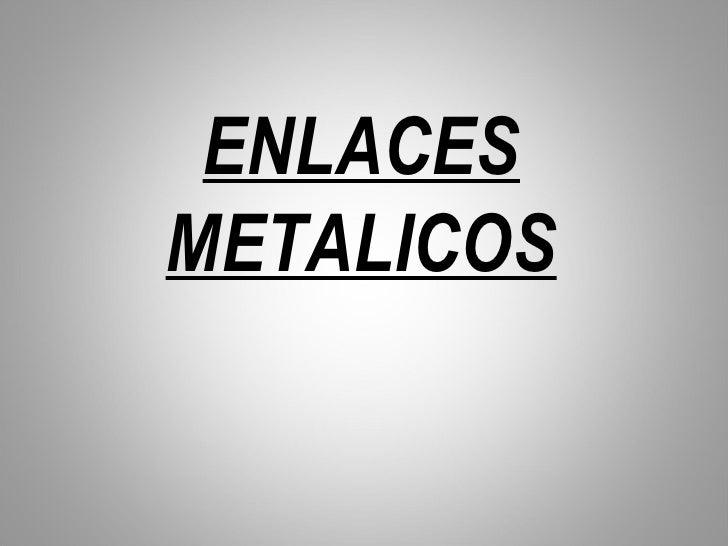 ENLACESMETALICOS