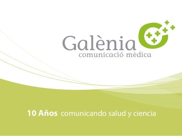 10 Años comunicando salud y ciencia