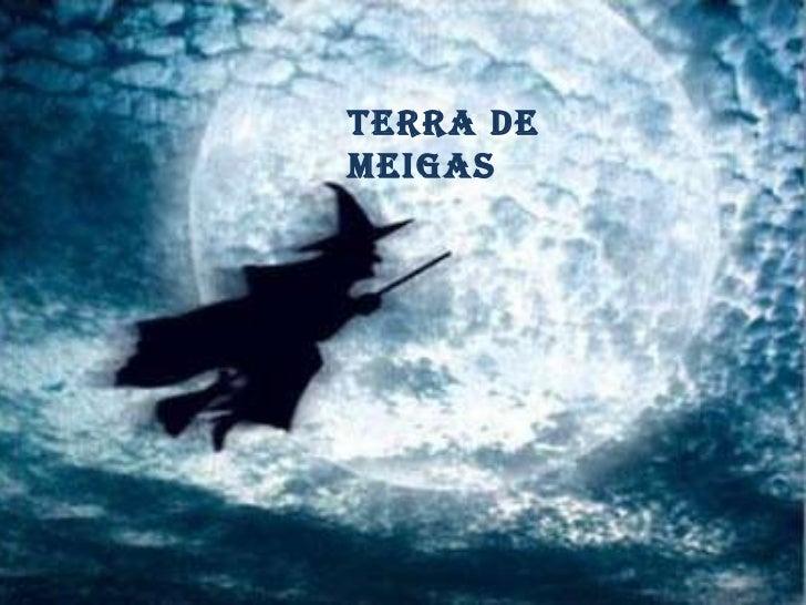 GALICIA TERRA DE MEIGAS