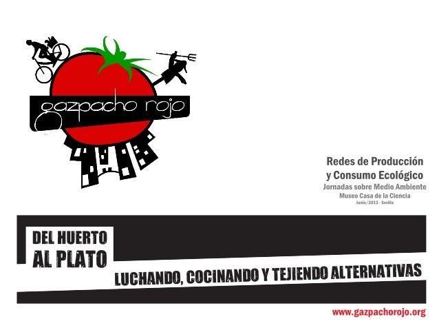 Presentacion gazpacho jornadas medio ambiente 2013