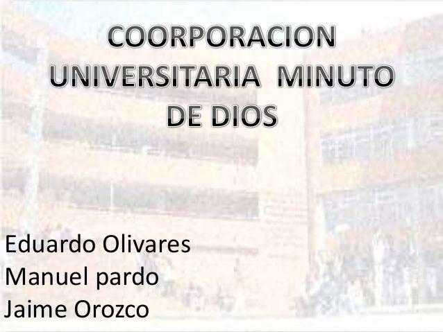 Eduardo OlivaresManuel pardoJaime Orozco