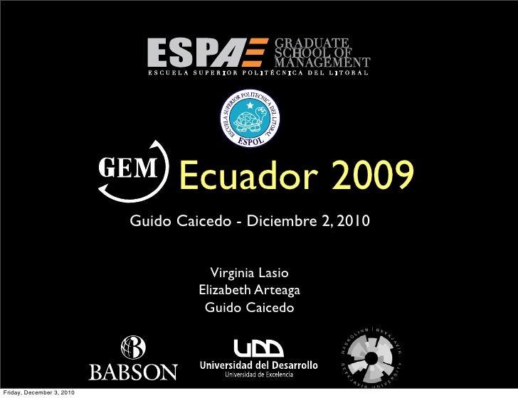 Ecuador 2009                           Guido Caicedo - Diciembre 2, 2010                                      Virginia Las...