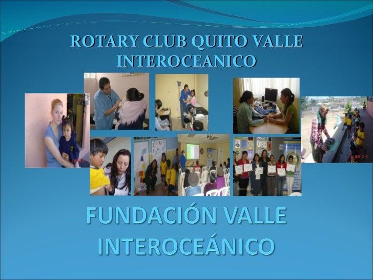 ROTARY CLUB QUITO VALLE INTEROCEANICO