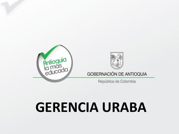 GERENCIA URABA