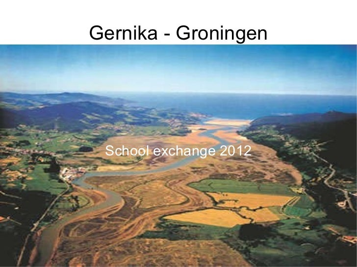Gernika - Groningen School exchange 2012