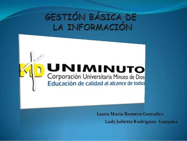 Laura María Romero González Lady Juliette Rodríguez Guayana