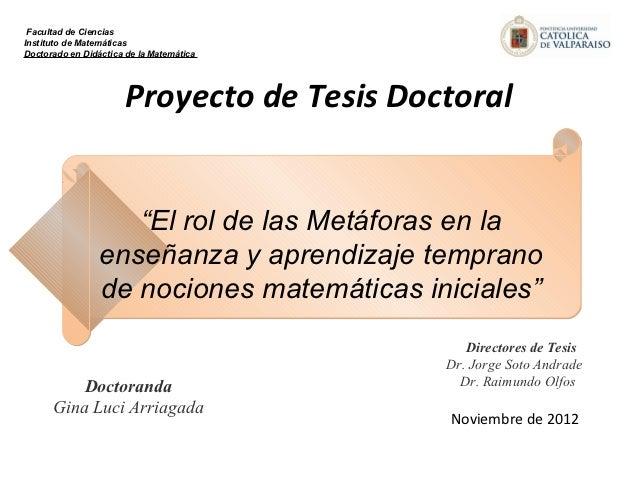 Facultad de CienciasInstituto de MatemáticasDoctorado en Didáctica de la Matemática                       Proyecto de Tesi...