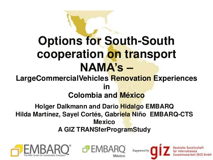 """Options for South-South      cooperation on transport             NAMA""""s –LargeCommercialVehicles Renovation Experiences  ..."""