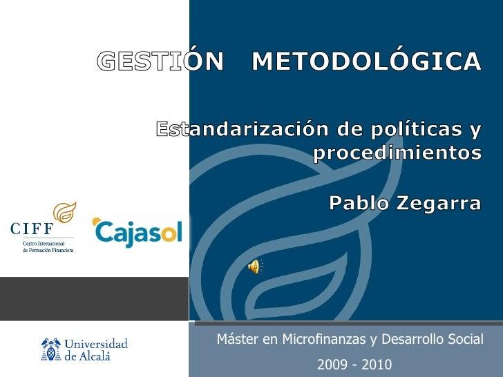 www.institutocajasol.com  Máster en Microfinanzas y Desarrollo Social  2009 - 2010