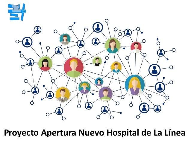 Proyecto Apertura Nuevo Hospital de La Línea