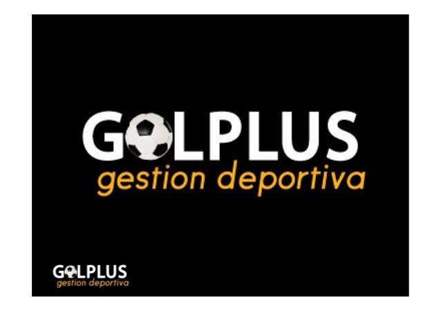 ¿De qué vamos a hablar hoy? • Servicios y equipo de GOLPLUS • Necesidades de los jóvenes deportistas • Importancia de l...