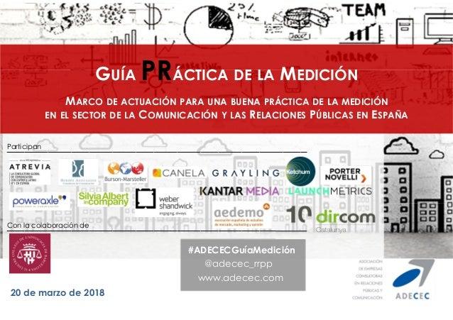 20 de marzo de 2018 GU�A PR�CTICA DE LA MEDICI�N MARCO DE ACTUACI�N PARA UNA BUENA PR�CTICA DE LA MEDICI�N EN EL SECTOR DE...