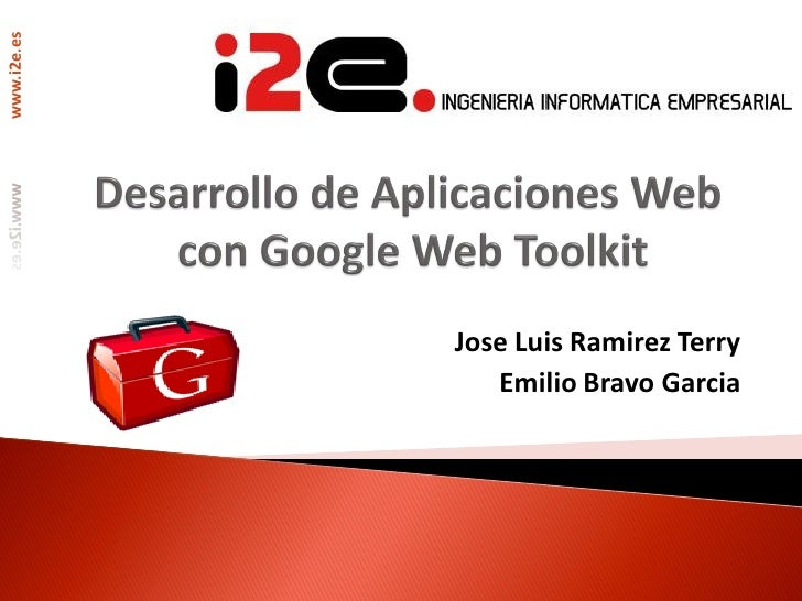 www.i2e.es             Jose Luis Ramirez Terry                Emilio Bravo Garcia