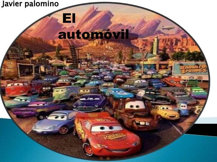 Javier palomino              El              automóvil