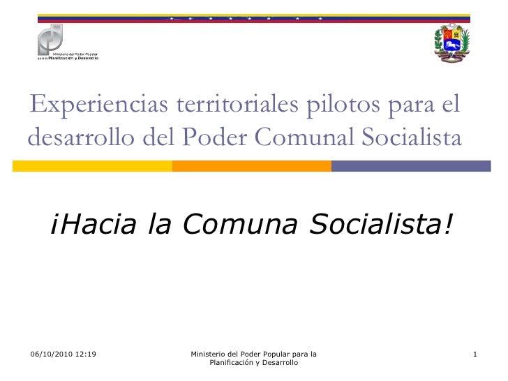 18/07/2010 19:08<br />Ministerio del Poder Popular para la Planificación y Desarrollo<br />1<br />Experiencias territorial...
