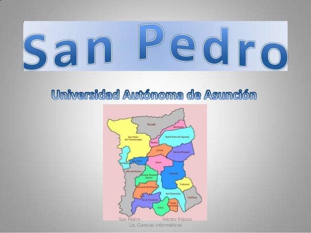 San Pedro Héctor Franco Lic. Ciencias Informáticas