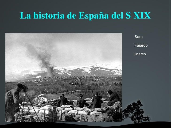 La historia de España del S XIX Sara Fajardo linares