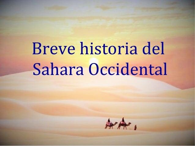 Breve historia del Sahara Occidental