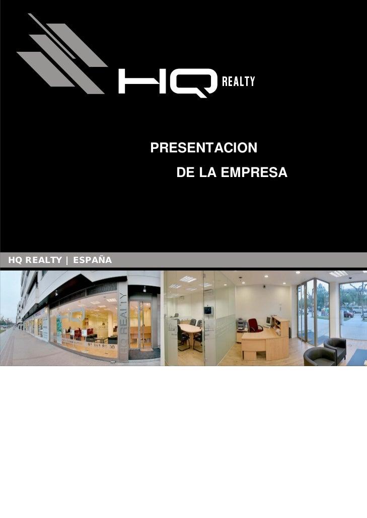 PRESENTACION                       DE LA EMPRESAHQ REALTY | ESPAÑA